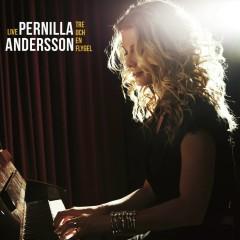 Pernilla Andersson, Tre och en flygel LIVE - Pernilla Andersson