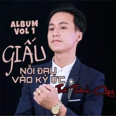 Giấu Nỗi Đau Vào Ký Ức (EP) - Thái Thành Công