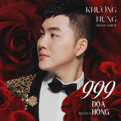 999 Đóa Hồng (Remix) (Single)