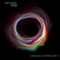 Chronicles of Athens, Pt. 1 - ZAQ