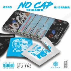 No Cap (Reloaded) - OSBS