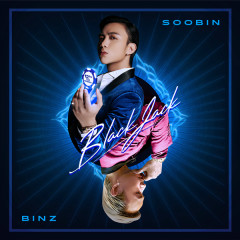 BlackJack (Single) - SOOBIN, Binz