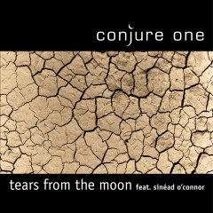 Tears from the Moon / Center of the Sun (Remixes) - Conjure One