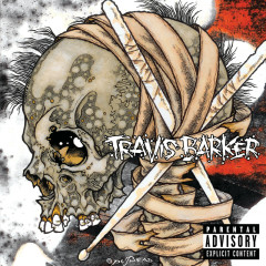 Give The Drummer Some - Travis Barker