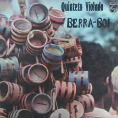 Berra Boi - Quinteto Violado