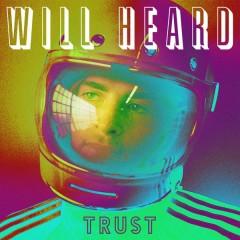 Trust - EP - Will Heard