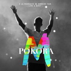 À la poursuite du bonheur Tour [Live à Bercy 2012] (Live à Bercy 2012) - M. Pokora