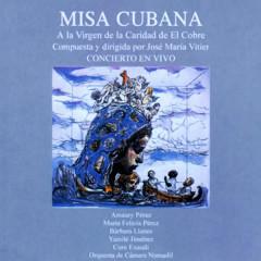 Misa cubana a la Virgen de la Caridad (Remasterizado) - Jose Maria Vitier