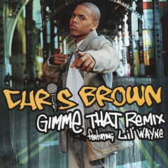 Gimme That - Chris Brown