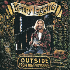 Outside: From The Redwoods - Kenny Loggins