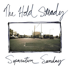 Separation Sunday (Deluxe Version) - The Hold Steady