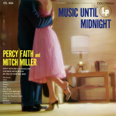 Music Until Midnight - Percy Faith, Mitch Miller