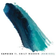 Capsize (Remixes) - Frenship, Emily Warren