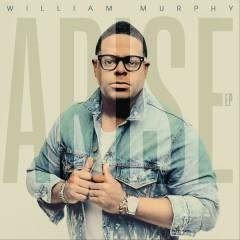 Arise - EP - William Murphy