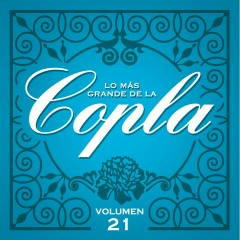 Lo Más Grande De la Copla - Vol 21 - Various Artists