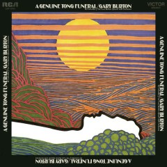 A Genuine Tong Funeral - The Gary Burton Quartet