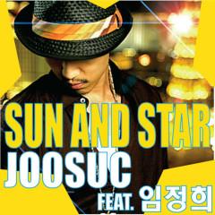 Sun&Star (feat.Lim Jung Hee) - Joosuc