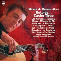 Música de Buenos Aires, Esto Es... Cacho Tirao