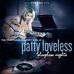 Sleepless Nights - Patty Loveless