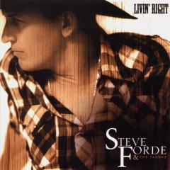 Livin' Right - Steve Forde & The Flange