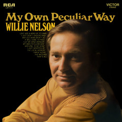 My Own Peculiar Way - Willie Nelson