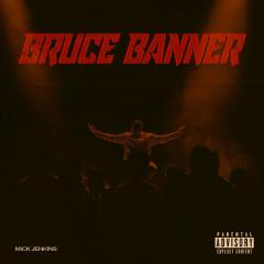 Bruce Banner (Single)