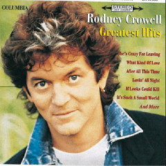Greatest Hits - Rodney Crowell