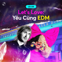 Let's Love: Yêu Cùng EDM - Various Artists