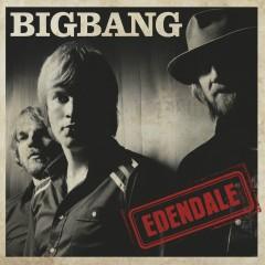 Edendale (2009) - Bigbang