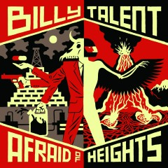 Afraid of Heights (Deluxe Version) - Billy Talent