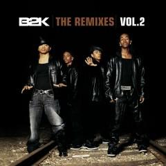 The Remixes Vol. 2 - B2K