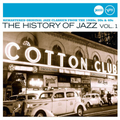 The History Of Jazz Vol. 1 (Jazz Club) - Various Artists