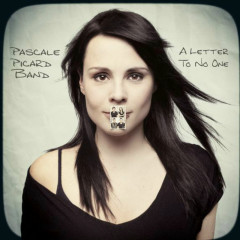 A Letter To No One - Pascale Picard Band