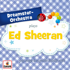 Plays Ed Sheeran - Dreamstar Orchestra