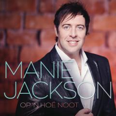 Op 'n Hoë Noot - Manie Jackson