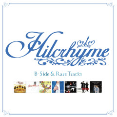 B-Side & Rare Tracks (2021 Remaster) - Hilcrhyme