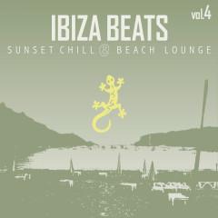 Ibiza Beats, Vol. 4 (Sunset Chill & Beach Lounge Version) - Various Artists