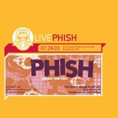 LivePhish 7/29/03 (Post-Gazette Pavilion At Star Lake, Burgettstown, PA) - Phish