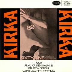 69 - Sixtynine - Kirka