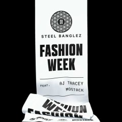 Fashion Week (Single) - Steel Banglez