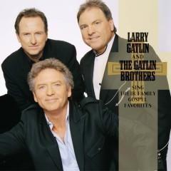 Sing Their Family Gospel Favorites - Larry Gatlin & The Gatlin Brothers