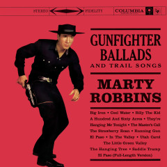 Gunfighter Ballads And Trail Songs - Marty Robbins