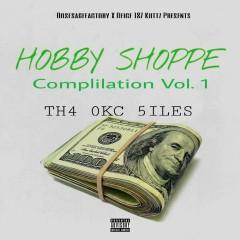 Compilation, Vol.1: Th4 0kc 5iles - Hobby Shoppe