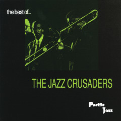 The Best Of The Jazz Crusaders - The Jazz Crusaders