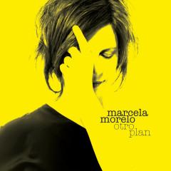 Otro Plan - Marcela Morelo