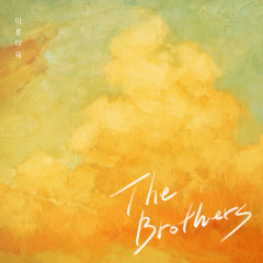 Beautiful - The Brothers