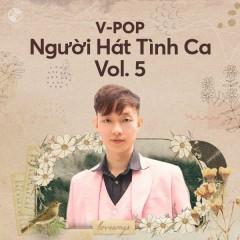 Người Hát Tình Ca Vol. 5 - Hoàng Dũng, Trung Quân Idol, Nguyên Hà, Ái Phương