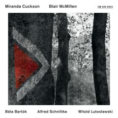 Béla Bartók / Alfred Schnittke / Witold Lutosławski - Miranda Cuckson, Blair McMillen