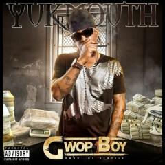 Gwop Boy - Yukmouth
