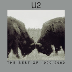 The Best Of 1990-2000 & B-Sides - U2